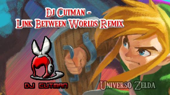 Dj Cutman – A Link Between Worlds Remix