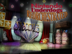 Nintendo Underdogs Reorchestrated