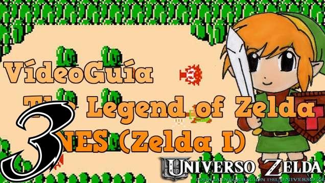 Let's Play Zelda! Videoguía Zelda I NES – Parte 3