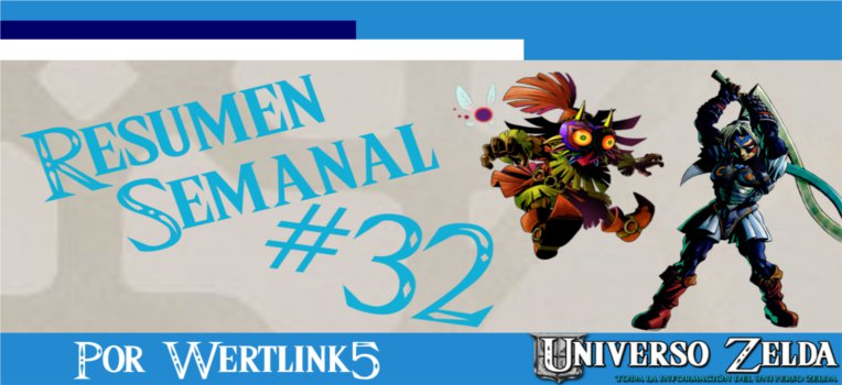 Noticias Semanales de Universo Zelda #32