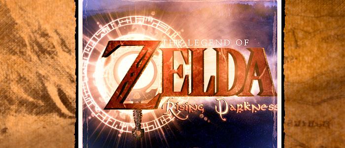 Zelda: Rising Darkness