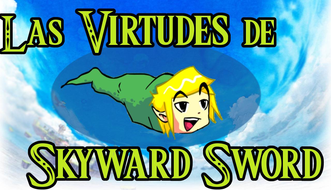 Las Virtudes de Skyward Sword (Vídeo)