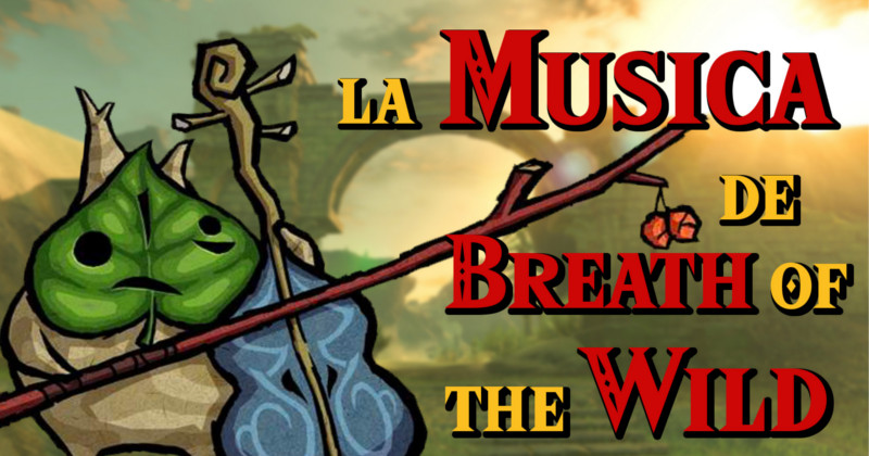 Referencias e inspiraciones en la música de Breath of the Wild