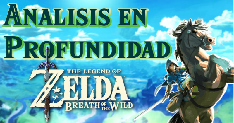 Análisis de The Legend of Zelda Breath of the Wild (Vídeo)