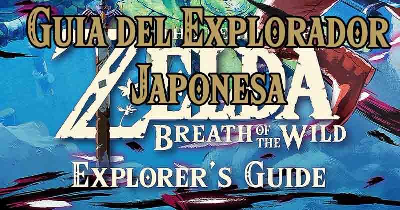 Nintendo Japón nos muestra un vistazo de la Guía del Explorador