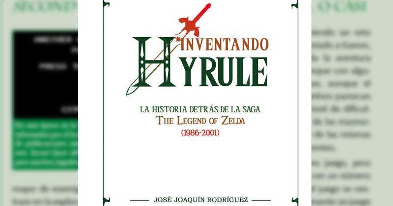 Inventando Hyrule: La Historia de Zelda