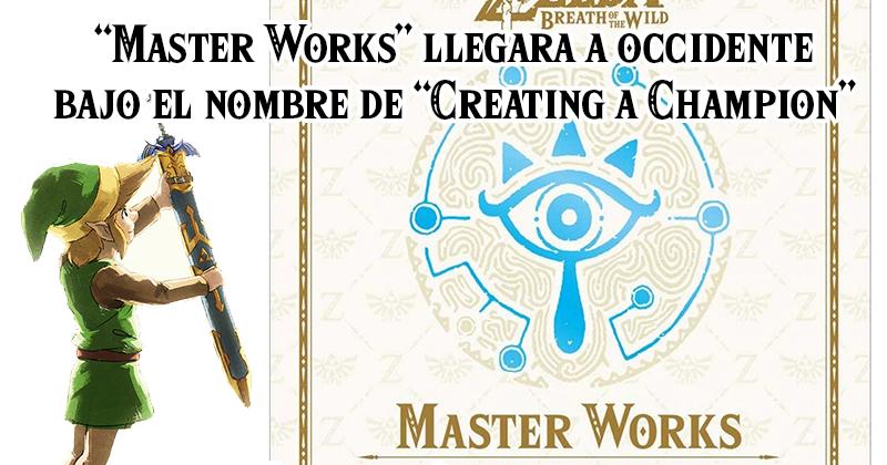 The Legend of Zelda: Breath of the Wild – Master Works – llegará a occidente