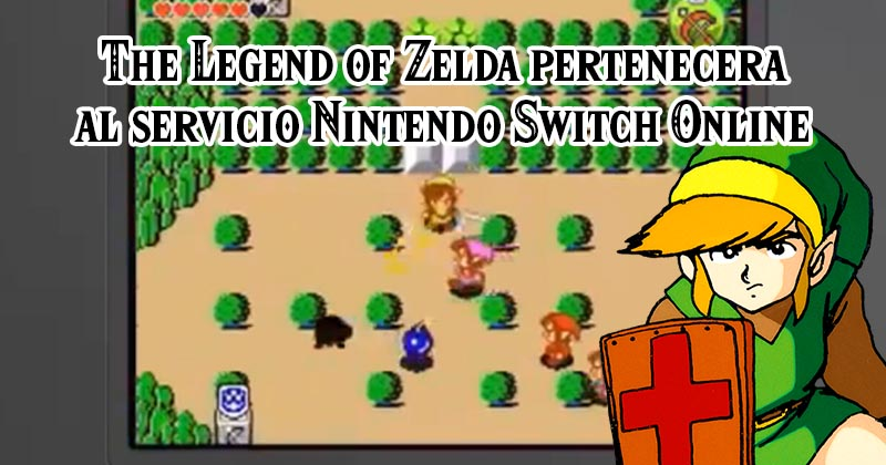 The Legend of Zelda de NES será uno de los juegos gratuitos de Nintendo Switch Online
