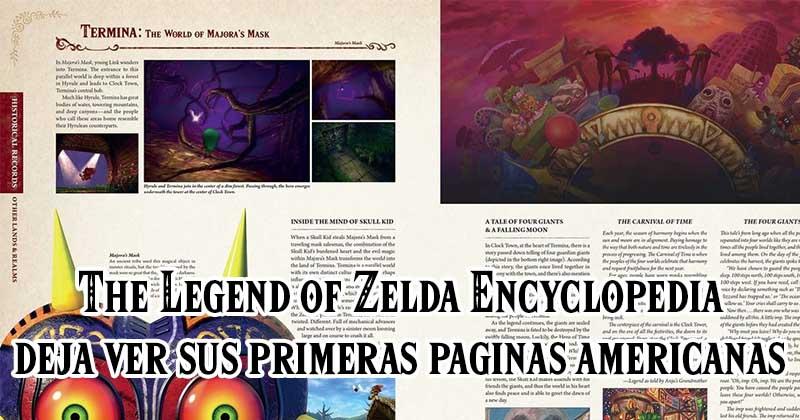 The Legend of Zelda Encyclopedia deja ver sus primeras páginas americanas