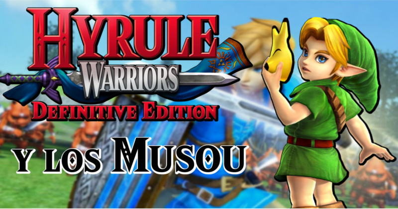 Análisis/Retrospectiva de Hyrule Warriors: Definitive Edition (Vídeo)