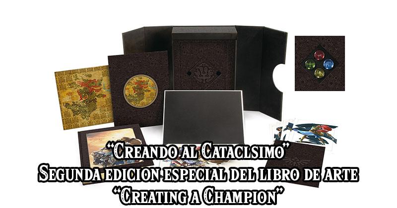 """""""Creando al Cataclismo"""", segunda edición especial del libro de arte """"Creating a Champion"""""""