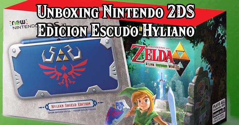 "Otro unboxing de New Nintendo 2DS ""Edición Escudo Hyliano"""