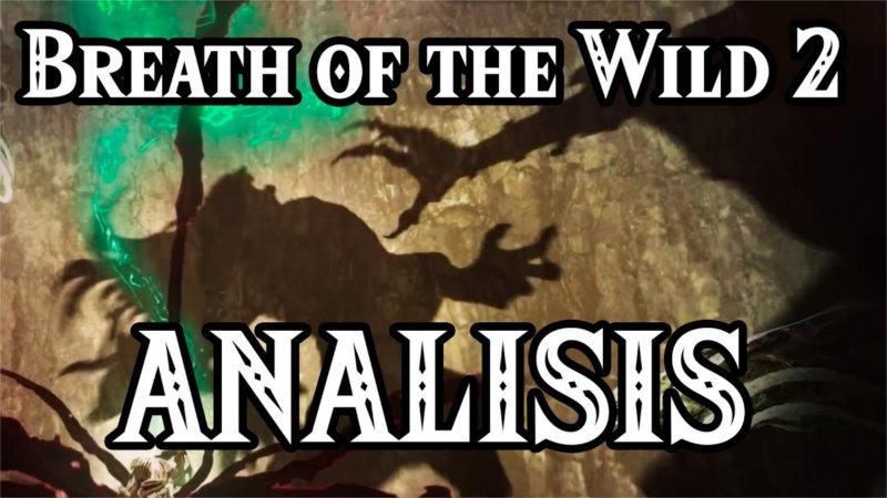 Análisis del trailer de Breath of the Wild 2 por NintenFan