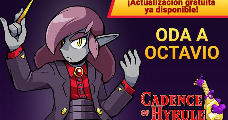 """""""Oda a Octavio"""", DLC para Cadence of Hyrule"""