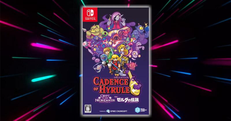 Cadence of Hyrule revela su formato físico en un tráiler