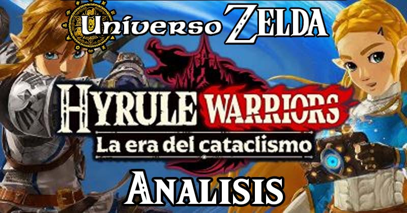 Análisis de Hyrule Warriors: La era del cataclismo en Universo Zelda
