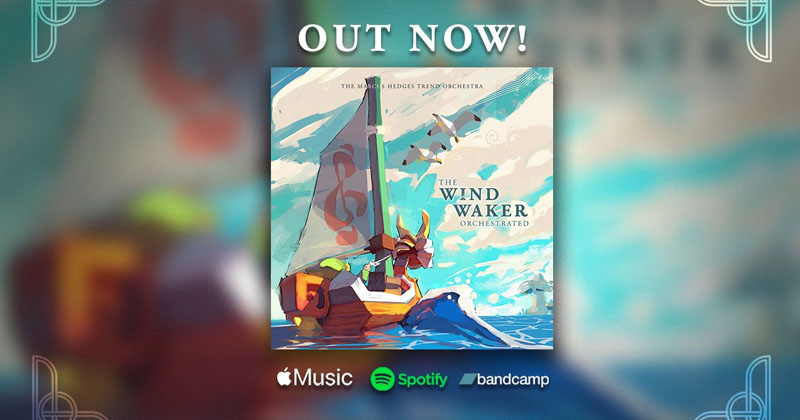 The Wind Waker Orchestrated, el nuevo álbum del fan Marcus Hedges